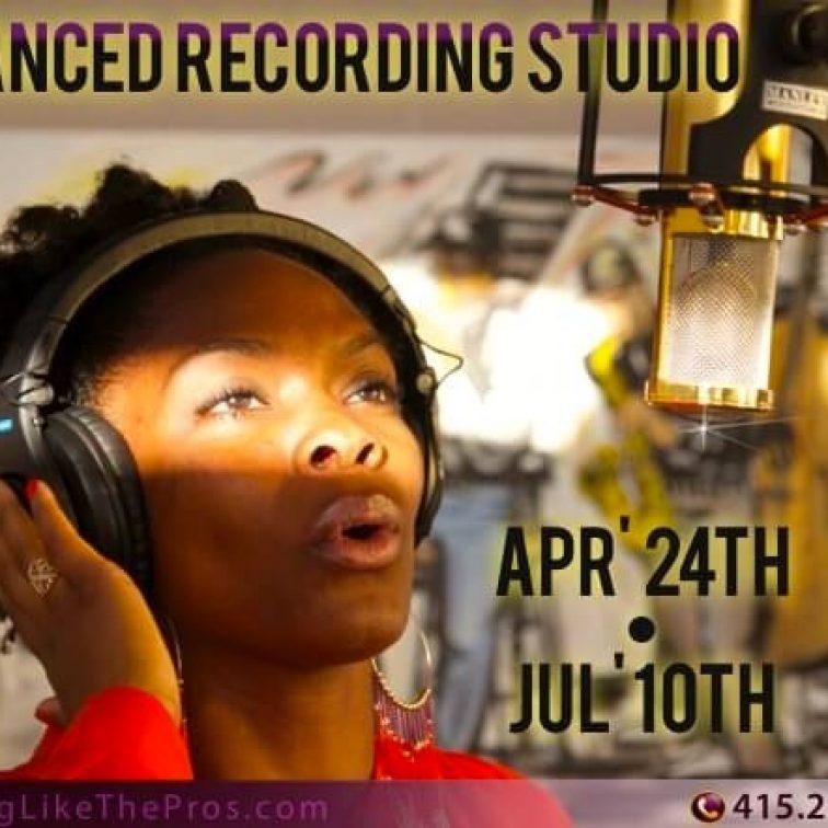 Advanced Recording Class-SLS-SingLikeTheStarz.com Studios SF Bay Area Oakland